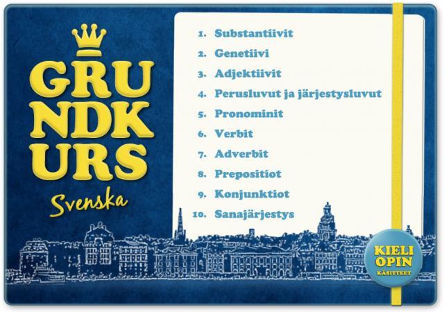 Grundkurs Svenska - Ruotsin kielioppikurssi